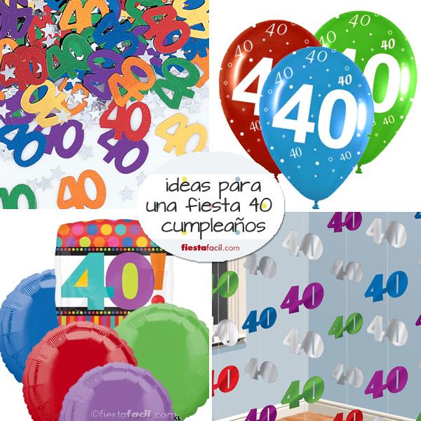 Fiesta 40 cumplea os ideas revista fiestafacil - Ideas para celebrar un 50 cumpleanos ...